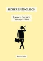 Business Englisch: Telefon und E-Mail