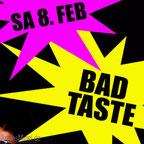 08.02.2014 Bad Taste