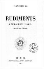Couverture400. Léon WIEGER (1856-1933) : Rudiments. Morale et Usages