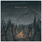 "IDLE CLASS - ""Of Glass And Paper"""