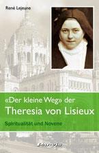 Der kleine Weg der Theresia von Lisieux