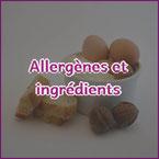 Allergènes et ingrédients - La Dame de Clèdes