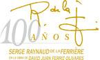 100 años Serge raynaud de la Ferrière,  Magna Fraternitas Universalis, Asociación para la preservación de la obra europea del doctor Serge raynaud de la Ferrière