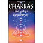 Chakars Guide pratique d'éveil intérieur, Pierres de Lumière, tarots, lithothérpie, bien-être, ésotérisme