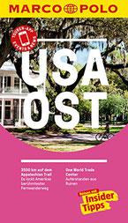 MARCO POLO Reiseführer USA Ost: Reisen mit Insider-Tipps Reiseführer USA Ostküste