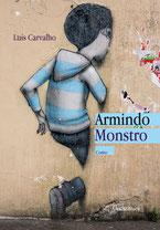 Armindo Monstro - Conto