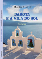 Dakota e a Vila do Sol - Romace