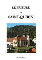 Le prieuré de Saint-Quirin Jean-Marie Schmitt livre