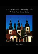 Abreschviller Saint-Quirin portrait d'une sarre à l'autre pierre marcel