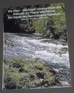 Die Steyr - mächtiger Voralpenfluss und Eldorade für Fische und Fischer.. Am Rande des Nationalparks Kalkalpen.