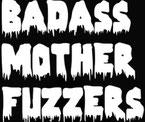 Badass MotherFuzzers - s/t