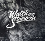 "WATCH OUT STAMPEDE ""Tides"""
