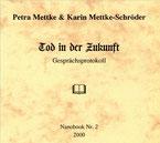 Petra Mettke/Tod in der Zukunft/Nanobook Nr. 2/2000
