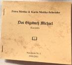 Petra Mettke, Karin Mettke-Schröder/Das Gigabuch Michael/Nanobook Nr. 1/1999