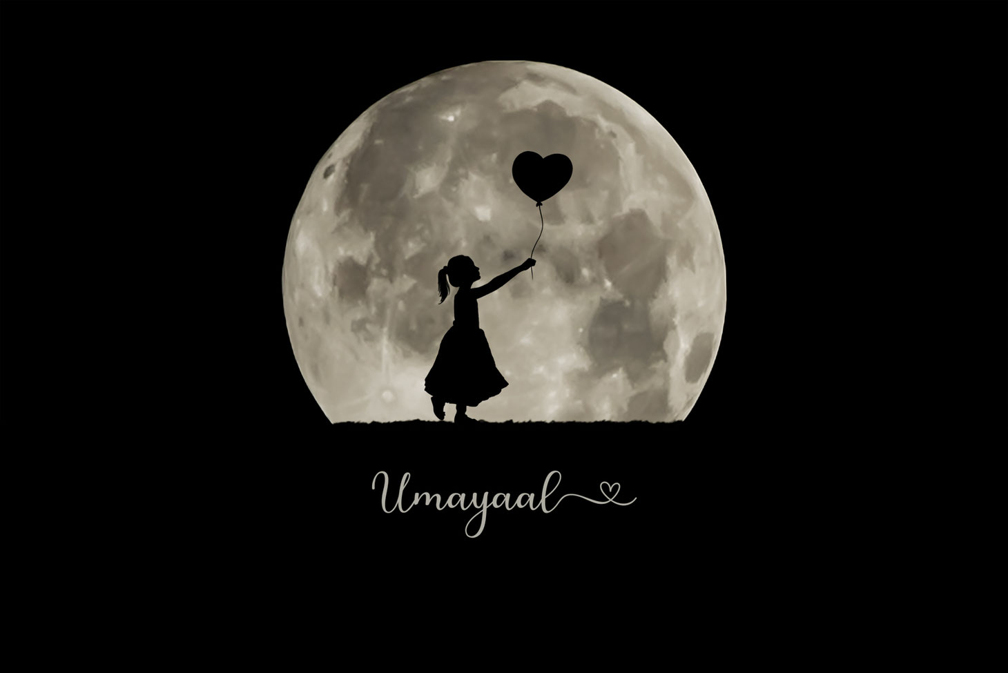 silhouette of girl in a dress holding a heart balloon against a large full moon. Under the moon in script text with a heart at the end reads Umayaal.