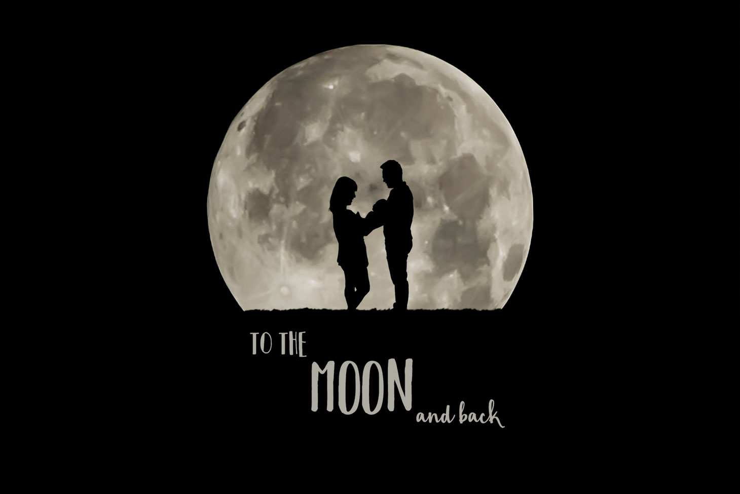 silhouette of mother, new baby, and father in front of a large moon. Text below them reads: To the moon and back.