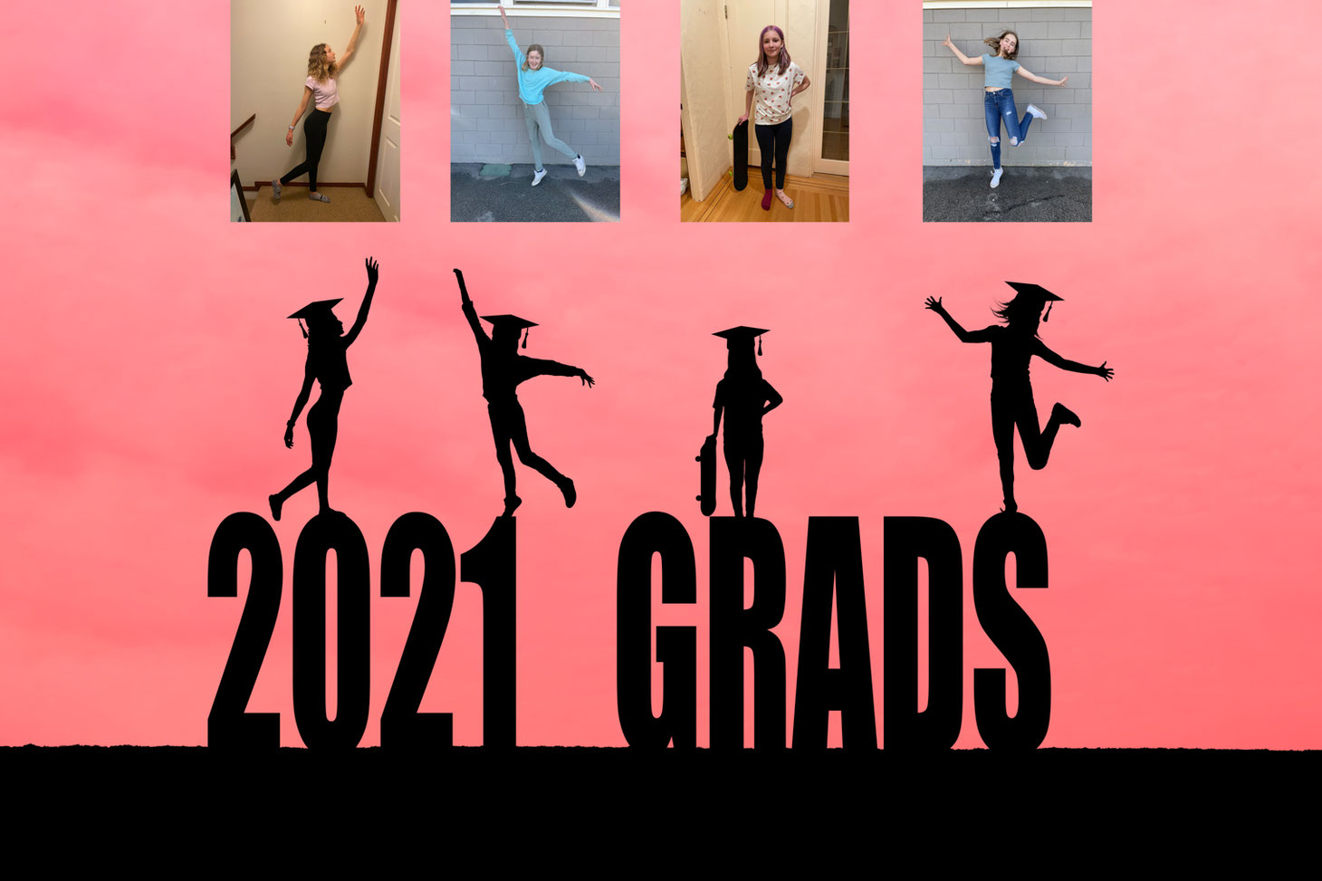 Silhouette of 4 girls in grad hats on top of letters reading 2021 GRADS with a pink sky