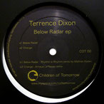 Below Radar (Mathias Kaden's Rhythm Is Rhythm Remix) Terrence Dixon 2008, Children of Tomorrow