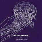 Fin EP Mathias Kaden 2014, Watergate Records