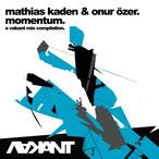 Momentum – A Vakant Mix Compilation Mathias Kaden & Onur Özer 2006, Vakant