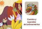 CUENTOS Y LEYENDAS DE LATINOAMÉRICA
