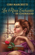 Les rêves enchantés de Lenormand, Pierres de Lumière, tarots, lithothérpie, bien-être, ésotérisme