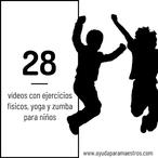 VÍDEOS EJERCICIOS FÍSICOS PARA NIÑOS