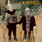 DIM PROSPECTS - s/t 7""