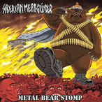 SIBERIAN MEATGRINDER - Metal bear stomp