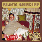 "BLACK SHERIFF ""Party Killer"""