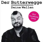 DER BUTTERWEGGE - Deine Wellen