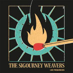 The Sigourney Weavers - Like Frequencies