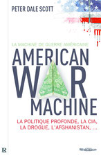 American war machine, Peter Dale Scott.