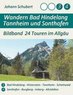 Wandern Bad Hindelang Tannheim Sonthofen Bildband 24 Touren im Allgäu primapage