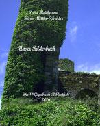 Petra Mettke und Karin Mettke-Schröder/ Unser Bilderbuch/Die ™Gigabuch Bibliothek 2016