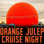 ORANGE JULEP CRUISE NIGHT
