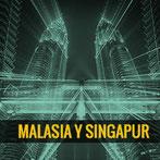 """""""Malasia y Singapur"""""""
