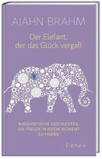 Anzeige TOP Bestseller Empfehlungen - Der Elefant, der das Glück vergaß von Ajahn Brahm