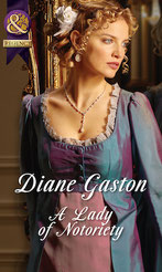 A Lady of Notoriety by Diane Gaston