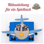 Teddys Flugstory Quiet book Spielbuch Nähanleitung Activity book
