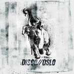 DISCO//OSLO - Tyke