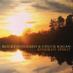 ROCKY VOTOLATO & CHUCK RAGAN Kindred Spirit