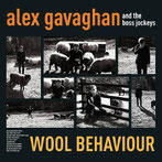 Alex Gavaghan - Wool Behaviour