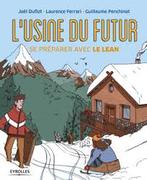 L'usine du futur, se préparer avec le lean, une bande dessinée très didactique