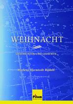 Weihnacht - Geschichten und Gedichte von Marlene Harmtodt- Rudolf