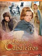 Honor de cabaleiros (2008)