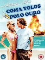 Coma tolos polo ouro (2008)