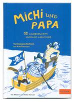 Heike Herold, Beltz und Gelberg, Britta Nonnast, Michi und Papa, Abenteuer, Gulliver Verlag