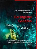 Karin Mettke-Schröder, Petra Mettke/Der tägliche Gedanke/™Gigabuch Bibliothek 2007/ISBN 9783734710841