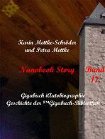 Petra Mettke und Karin Mettke-Schröder, ™Gigabuch-Bibliothek, iAutobiographie, Band 17